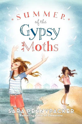 Image result for Summer of the Gypsy Moths by Sara Pennypacker
